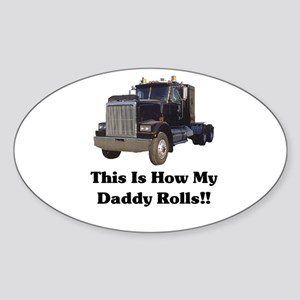 Semi Truck This Is How My Dad Oval Sticker (10 pk)