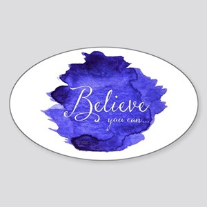 Believe You Can And You Will Blue and Purp Sticker