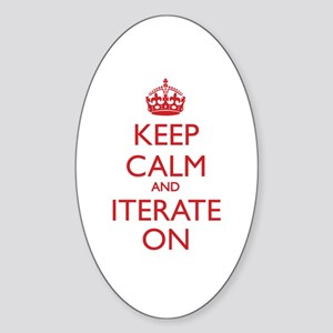 KEEP CALM and ITERATE ON Sticker