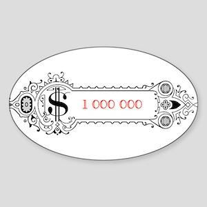 1 000 000 Dollars 1 Sticker