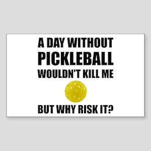Why Risk It Pickleball Sticker