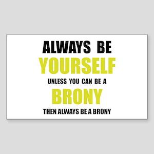 Always Be Brony Sticker