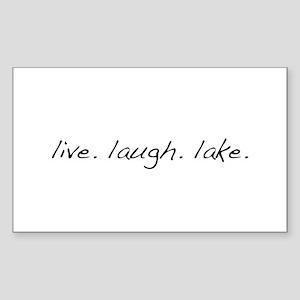 Live. Laugh. Lake. Sticker (Rectangle 10 pk)