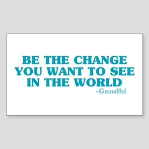 Be The Change You Want Rectangle Sticker 10 pk)