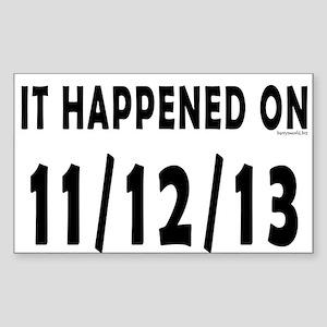 11/12/13 Sticker (Rectangle 10 pk)