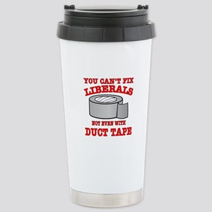 You Can't Fix Liberals Stainless Steel Travel Mug