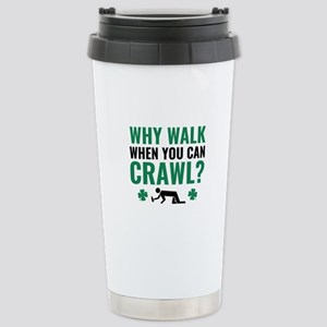Why Walk When You Can Crawl? Ceramic Travel Mug