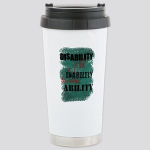 Disability is... Stainless Steel Travel Mug