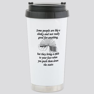 Some People Are Like A Stainless Steel Travel Mug