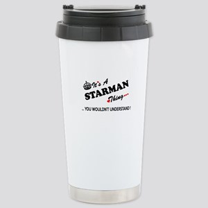 STARMAN thing, you woul Stainless Steel Travel Mug