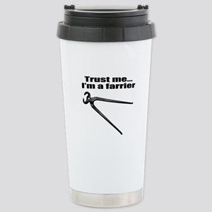 Trust me I'm a farrier Stainless Steel Travel Mug