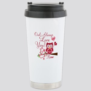 Owl Always Love You Stainless Steel Travel Mug