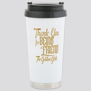 Gold Thank You For Being A Friend Travel Mug