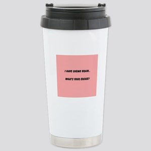She's Got Chemo Brain Stainless Steel Travel Mug