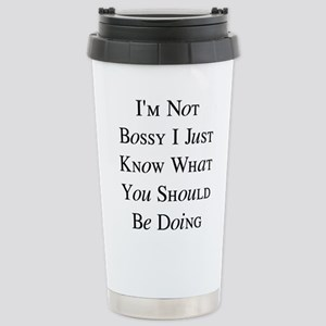 I'm Not Bossy 16 oz Stainless Steel Travel Mug
