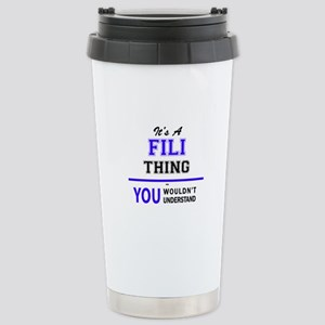 It's FILI thing, you wo Stainless Steel Travel Mug