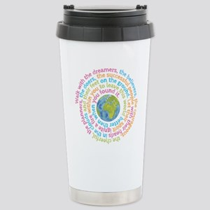 Walk with the dreamers Stainless Steel Travel Mug