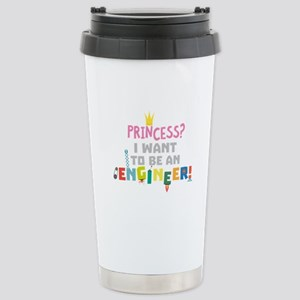 Princess I want to be Stainless Steel Travel Mug