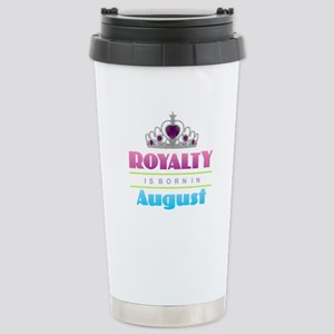 Royalty is Born in Augu Stainless Steel Travel Mug