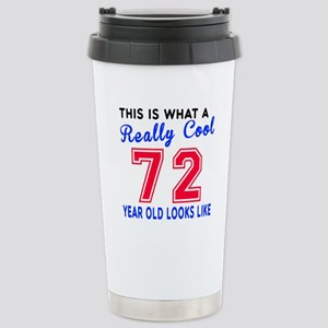 Really Cool 72 Birthday Stainless Steel Travel Mug
