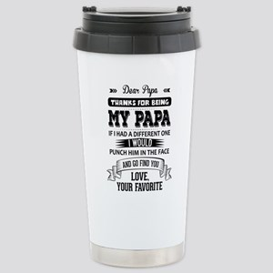 Dear Papa, Love, Your Favorite Travel Mug