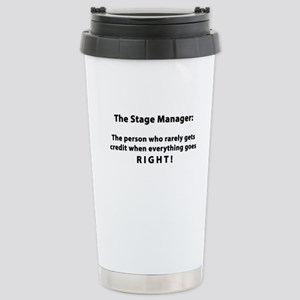 Stage Manager get it RIGHT! Stainless Steel Travel