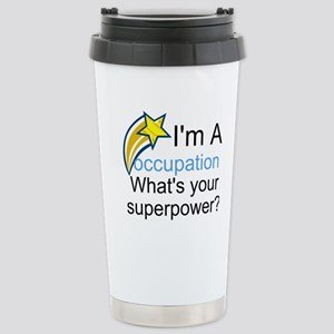 Your Occupation Stainless Steel Travel Mug