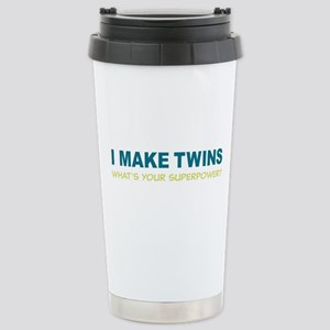 I MAKE TWINS Whats Your superpower? Travel Mug