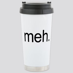 'meh.' Stainless Steel Travel Mug