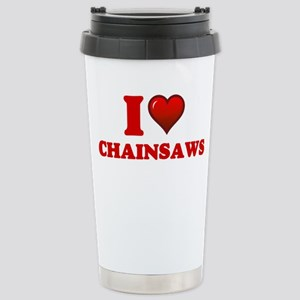 I love Chainsaws Mugs