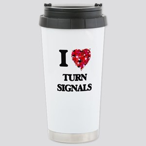 I love Turn Signals Stainless Steel Travel Mug