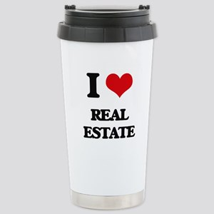I Love Real Estate Stainless Steel Travel Mug