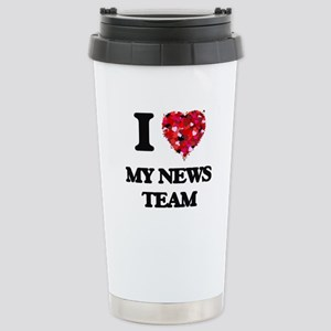 I Love My News Team Stainless Steel Travel Mug