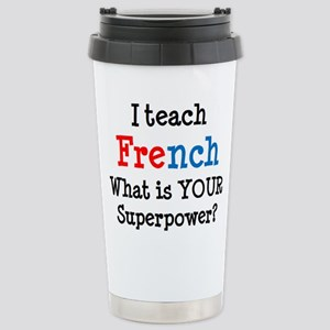 teach french Stainless Steel Travel Mug