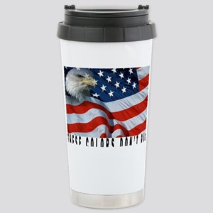 THESE COLORS DON'T RUN Stainless Steel Travel Mug