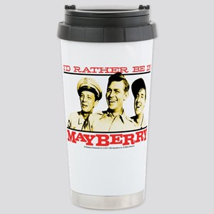 Rather Be in Mayberry Stainless Steel Travel Mug