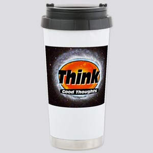 Think Good Thoughts Stainless Steel Travel Mug