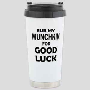 Rub my Munchkin f 16 oz Stainless Steel Travel Mug
