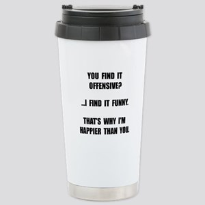 Offensive Happy Travel Mug