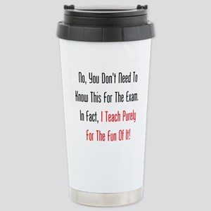 No, You Dont Need To Know This Travel Mug