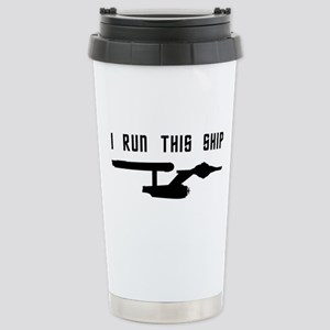 I Run This Ship Stainless Steel Travel Mug