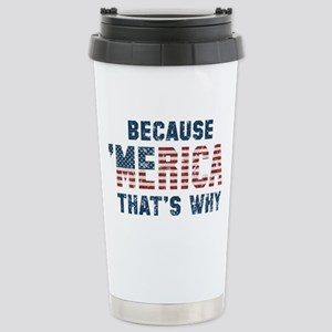 Because 'Merica Vintage Stainless Steel Travel Mug