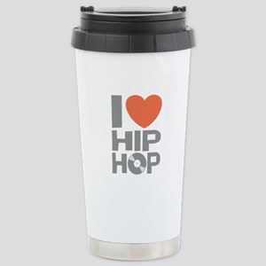 I Love Hip Hop Stainless Steel Travel Mug