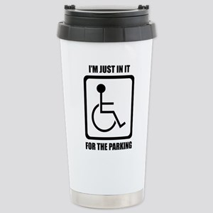 I'm Just In It For The Stainless Steel Travel Mug