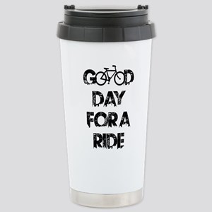 Good Day For A Ride Stainless Steel Travel Mug