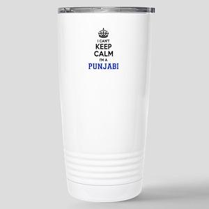 I cant keep calm Im PUN Stainless Steel Travel Mug