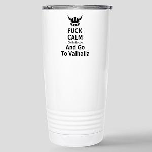 Fuck Calm...Go To Valhalla Mugs