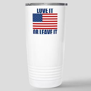 Love it or Leave it Stainless Steel Travel Mug