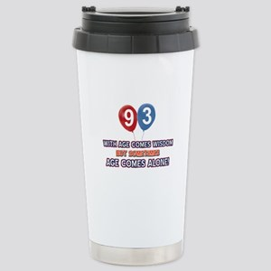 Funny 93 wisdom saying Stainless Steel Travel Mug