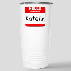 Hello my name is Katelin Stainless Steel Travel Mu